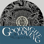Cover GOODNIGHT LOVING, arcobaleno