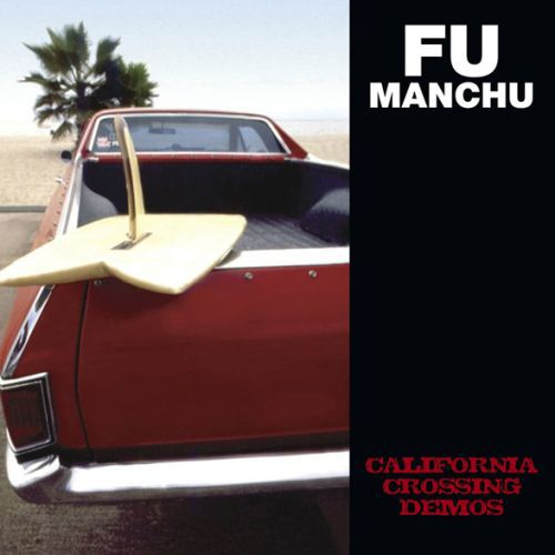 Cover FU MANCHU, california crossing demos