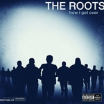 ROOTS, how i got over cover