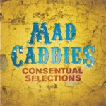 MAD CADDIES, consentual selections cover