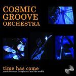 Cover COSMIC GROOVE ORCHESTRA, time has come