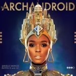 JANELLE MONÁE, archandroid cover