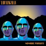 YAWNING MAN, nomadic pursuits cover