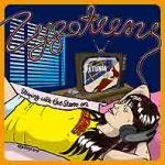 ZYGOTEENS, sleeping with the stereo on cover