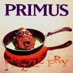 Cover PRIMUS, frizzle fry