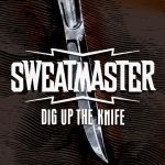 Cover SWEATMASTER, dig up the knife