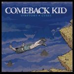 Cover COMEBACK KID, symptoms & cures