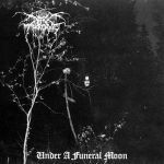 DARKTHRONE, under a funeral moon cover