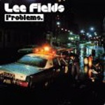 LEE FIELDS & THE EXPRESSIONS, problems cover