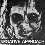 Cover NEGATIVE APPROACH, 10 song ep