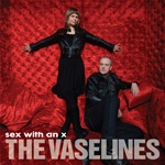 VASELINES, sex with an x cover
