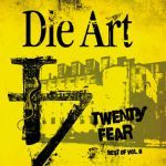 DIE ART, twenty fear cover