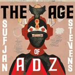 SUFJAN STEVENS, age of adz cover