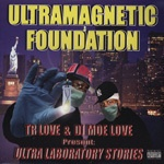 Cover ULTRAMAGNETIC FOUNDATION, ultra laboratory stories
