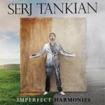 SERJ TANKIAN, imperfect harmonies cover