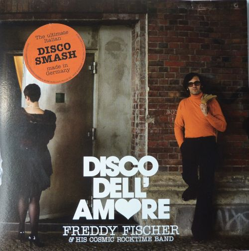Cover FREDDY FISCHER & HIS COSMIC ROCKTIME BAND, disco dell´amore