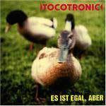 TOCOTRONIC, es ist egal, aber cover