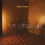 Cover KELLEY STOLTZ, to dreamers