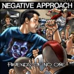 NEGATIVE APPROACH, friends of none cover