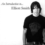 Cover ELLIOTT SMITH, an introduction to...