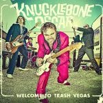 Cover KNUCKLEBONE OSCAR, welcome to trash vegas