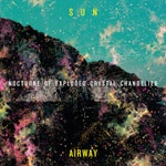 Cover SUN AIRWAY, nocturne of exploded crystal chande