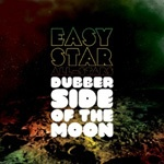 EASY STAR ALL-STARS, dubber side of the moon cover
