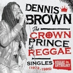 Cover DENNIS BROWN, crown prince of reggae