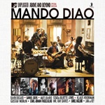MANDO DIAO, mtv unplugged - above and beyond cover