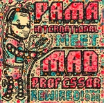 PAMA INTERNATIONAL MEET MAD PROFESSOR, rewired! in dub cover
