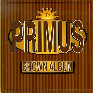Cover PRIMUS, brown album