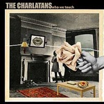 CHARLATANS, who we touch cover