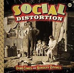 Cover SOCIAL DISTORTION, hard times and nursery rhymes