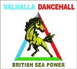 BRITISH SEA POWER, valhalla dancehall cover