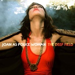 JOAN AS POLICE WOMAN, deep field cover