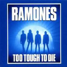 RAMONES, too tough to die cover