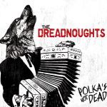 Cover DREADNOUGHTS, polka´s not dead