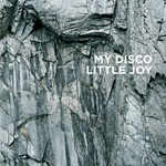 Cover MY DISCO, little joy