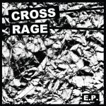 CROSS RAGE, s/t cover