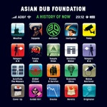 ASIAN DUB FOUNDATION, a history of now cover