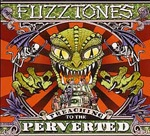 Cover FUZZTONES, preaching to the perverted