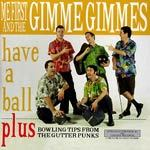 Cover ME FIRST & THE GIMME GIMMES, have a ball