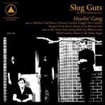 SLUG GUTS, howling gang cover