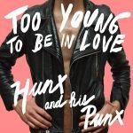 Cover HUNX & HIS PUNX, too young to be in love