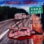 Cover MURDER JUNKIES, road killer