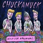 CHUCKAMUCK, wild for adventure cover