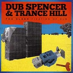 Cover DUB SPENCER & TRANCE HILL, clashification of dub