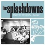 SPLASHDOWNS, back to the moon cover