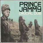 Cover PRINCE JAMMY, crucial dub