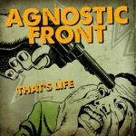 AGNOSTIC FRONT, that´s life cover